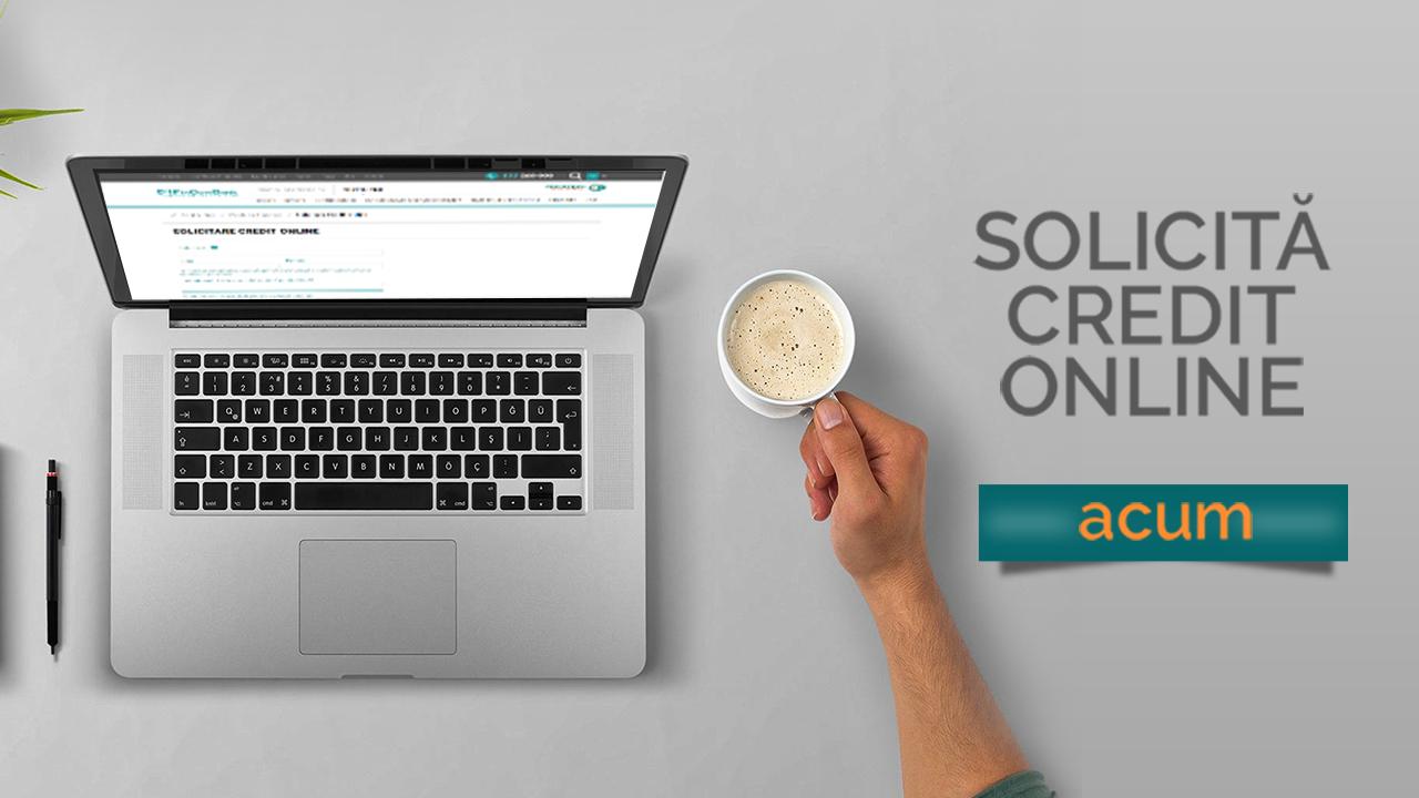 Credit online procedura de acordare